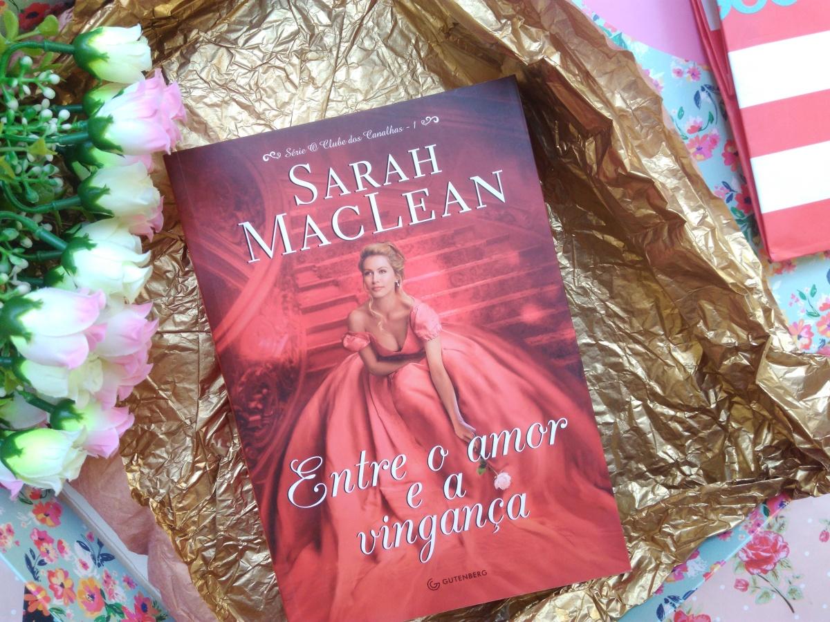 Resenha: 'Entre o amor e a vingança - Sarah Maclean'