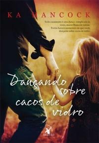 DANCANDO_SOBRE_CACOS_DE_VIDRO_1377552383B
